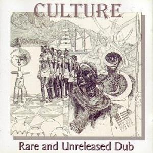 Culture - Rare And Unreleased Dub