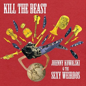 Johnny-Kowalski-The-Sexy-Weirdos-Kill-The-Beast