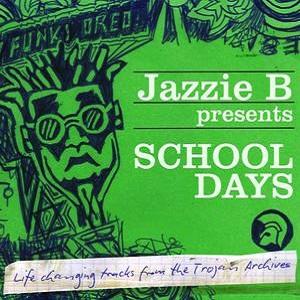 Jazzie+B+Presents+School+Days