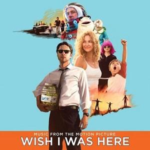 wish_i_was_here_soundtrack