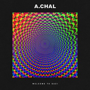 a-chal-welcome-to-gazi