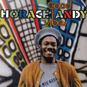 Horace-Andy-Good-Vibes